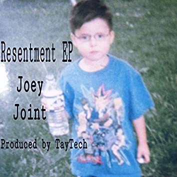 Resentment Ep