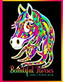 Beautiful Horses Coloring Book For Adults: Stress Relieving,...