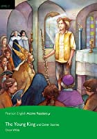 Level 3: The Young King and Other Stories Book and Multi-ROM with MP3 Pack (Pearson English Active Readers)