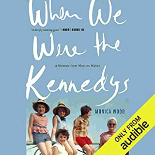 When We Were the Kennedys audiobook cover art