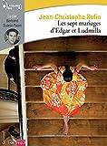 Les sept mariages d'Edgar et Ludmilla - Gallimard - 25/04/2019