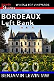 Bordeaux: Left Bank (Guides to Wines and Top Vineyards Book 1) (English Edition)
