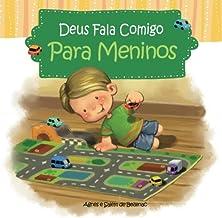 Deus fala comigo - Para Meninos: Um livro devocional para meninos (Volume 1) (Portuguese Edition)
