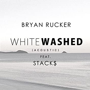 Whitewashed (feat. Stack$)