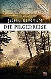 Die Pilgerreise - John Bunyan