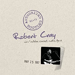 Authorized Bootleg - Live, Outdoor Concert, Austin, Texas, 5/25/87 by Robert Cray (2010-05-04)