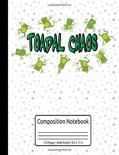 Frog Books For Kids Toadal Chaos Frog Composition Notebook 110 Pages Wide Ruled 8.5 x 11 in: Children's Frog Book & Herpetology Book