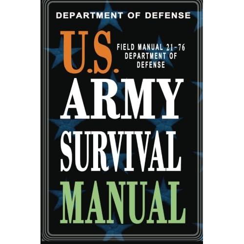 U.S. Army Survival Manual: FM 21-76