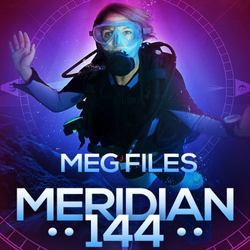 Meridian 144                   By:                                                                                                                                 Meg Files                               Narrated by:                                                                                                                                 Carly Robins                      Length: 10 hrs and 56 mins     10 ratings     Overall 2.8