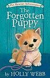 The Forgotten Puppy (Pet Rescue Adventures)