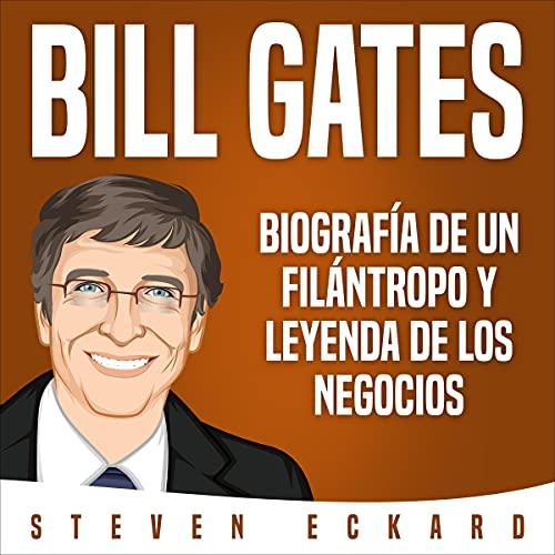 Bill Gates (Spanish Edition) cover art