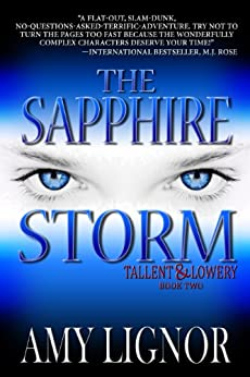 The Sapphire Storm (Tallent & Lowery Book 2) by [Amy Lignor]