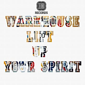 Lift Up Your Spirit EP