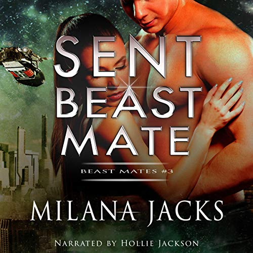 Couverture de Sent Beast Mate
