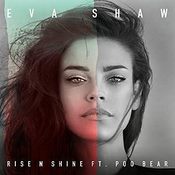 Rise N Shine