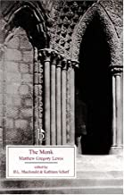 The Monk (Broadview Literary Texts) 1st (first) Edition by Lewis, Matthew Gregory published by Broadview Press (2003)