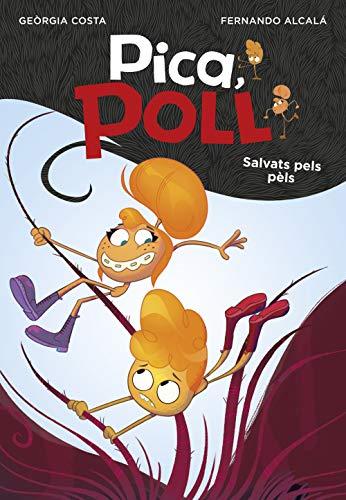 Salvats pels pèls (Pica, Poll) (Catalan Edition)