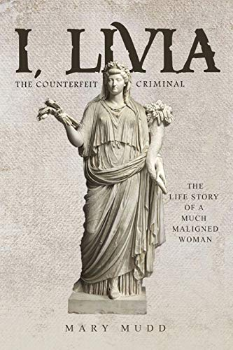 I, Livia: The Counterfeit Criminal (Colored - New Edition)