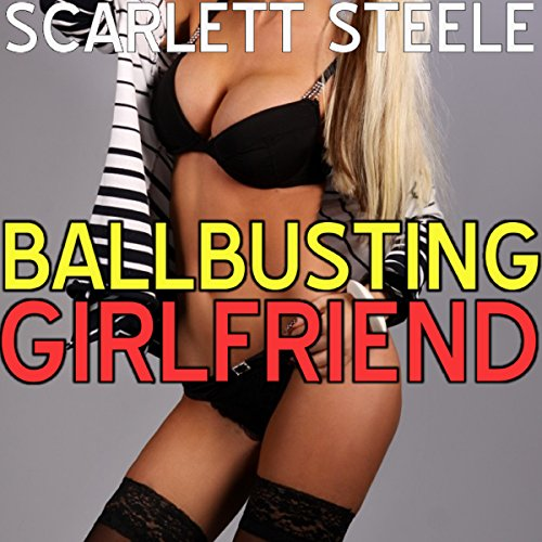 Ballbusting Girlfriend audiobook cover art