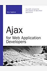 Ajax for Web Application Developers Kindle Edition