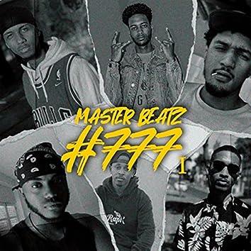 #777 (feat. Loyal, Tiger Flame, Mr. High, Venas Madiba, Mayou & Zeady)
