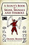 A Scout's Book of Signs, Signals and Symbols