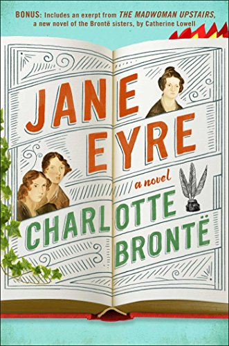 Jane Eyre: Enhanced with an Excerpt from The Madwoman