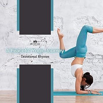 A Peaceful Yogic Journey - Devotional Rhymes