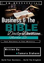 Matthew 25: Devotional for the Christian Entrepreneur (Business & The Bible)