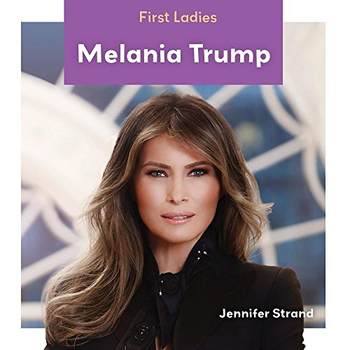 Melania Trump (First Ladies)