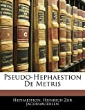 Pseudo-Hephaestion De Metris (Latin Edition)
