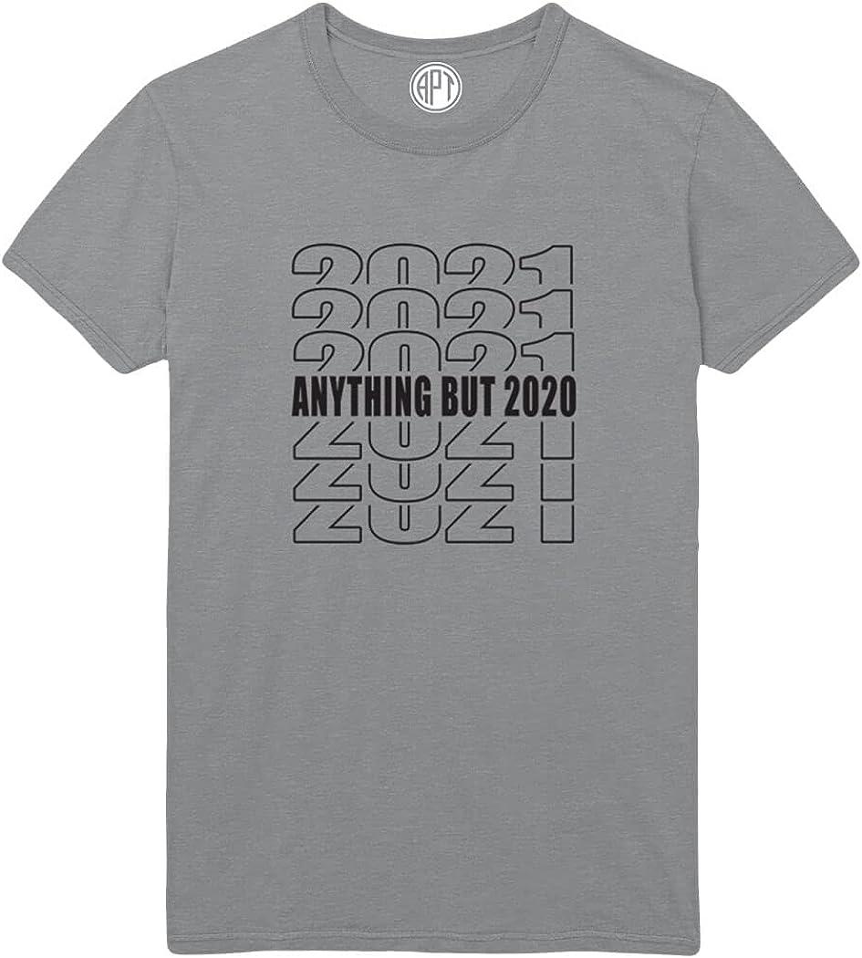 2021 Anything But 2020 Printed T-Shirt