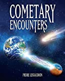 Cometary Encounters: Flash-Frozen Mammoths, Mars–Earth Discharge, Comet Venus and the 3,600-Year Cometary Cycle (English Edition)