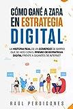 Cómo gané a ZARA en ESTRATEGIA DIGITAL: La historia real de un comercio de barrio que se hizo con el Premio de Estrategia Digital frente a Gigantes de Internet