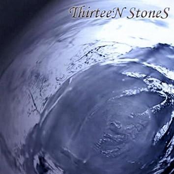 THIRTEEN STONES