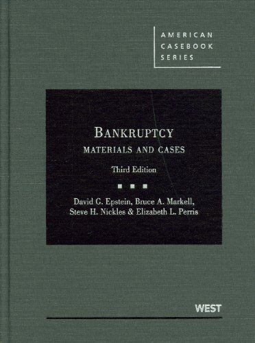 Bankruptcy: Materials and Cases (American Casebook Series)