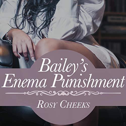 Bailey's Enema Punishment: ABDL Domestic Discipline cover art