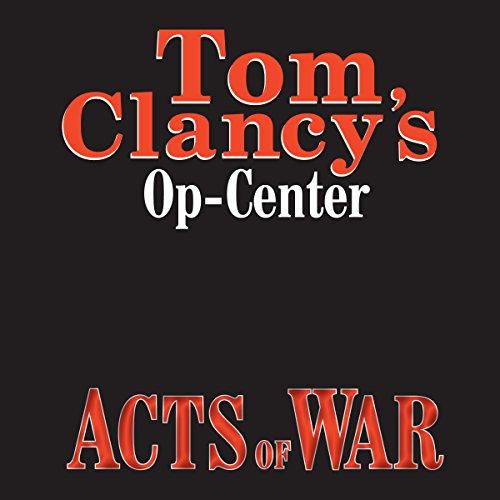 Acts of War: Tom Clancy's Op-Center #4