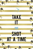 Take It One Shot At A Time: Archery Notebook Journal Composition Blank Lined Diary Notepad 120 Pages...