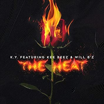 The Heat (feat. Kee Beez & Will B'z)