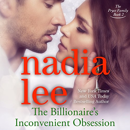 The Billionaire's Inconvenient Obsession     The Pryce Family, Book 2              By:                                                                                                                                 Nadia Lee                               Narrated by:                                                                                                                                 Kirsten Leigh                      Length: 7 hrs and 1 min     39 ratings     Overall 4.4