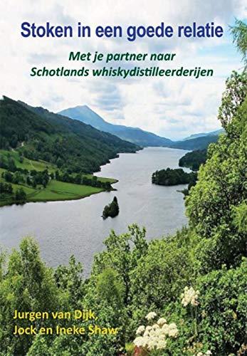 Stoken in een goede relatie: Met je partner naar Schotlands whiskydistilleerderijen