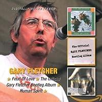 FEUD OF LOVE/THE OFFICIAL GARY FLETCHER BOOTLEG ALBUM/HUMAN SPIRIT