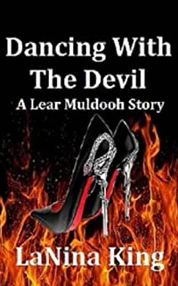 Dancing With The Devil - A Lear Muldooh Story