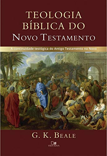 Teologia bíblica do Novo Testamento