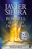Roswell. Secreto de Estado (Biblioteca Javier Sierra)