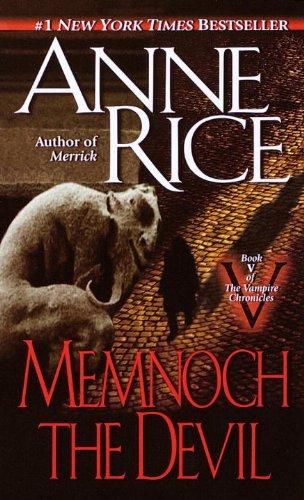 Memnoch the Devil (The Vampire Chronicles, Book 5)