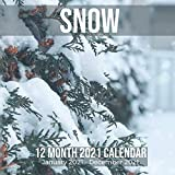 Snow 12 Month 2021 Calendar January 2021-December 2021: Winter Landscape Square Photo Book Monthly Pages 8.5 x 8.5 Inch