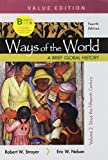 Loose-leaf Version for Ways of the World: A Brief Global History, Value Edition, Volume II