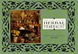 HOW TO BE YOUR OWN HERBAL PHARMACIST an Herbal Formula Reference
